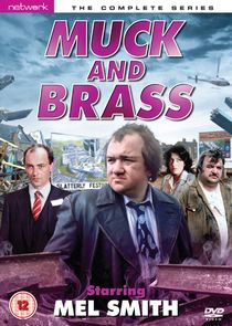 Muck and Brass