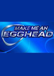 Make Me an Egghead