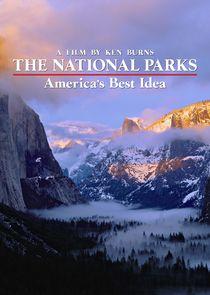 The National Parks: Americas Best Idea