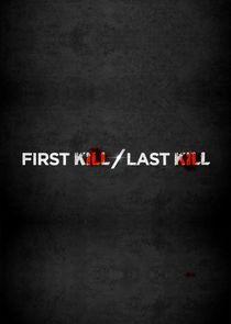 First Kill, Last Kill-18345