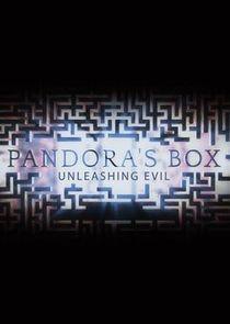 Pandoras Box: Unleashing Evil