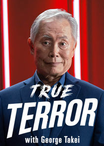 True Terror with George Takei