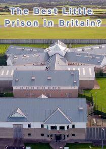 The Best Little Prison in Britain