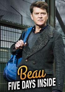 Beau Five Days Inside