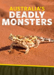 Australias Deadly Monsters