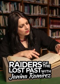 Raiders of the Lost Past with Janina Ramirez-41853