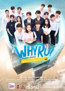 Why R U?: The Series
