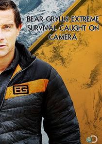 Bear Grylls: Extreme Survival Caught on Camera-4824