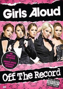 Girls Aloud: Off the Record