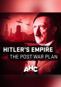 Hitler's Empire: The Post War Plan-31605
