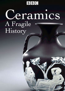 Ceramics: A Fragile History