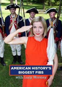 American History's Biggest Fibs with Lucy Worsley
