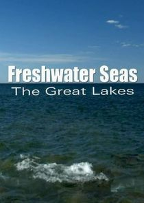 Freshwater Seas The Great Lakes