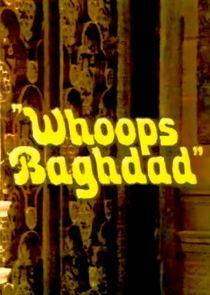 Whoops Baghdad