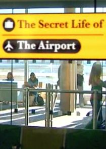 The Secret Life of the Airport