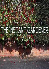 The Instant Gardener