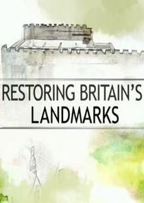 Restoring Britains Landmarks