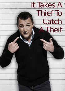 It Takes a Thief to Catch a Thief
