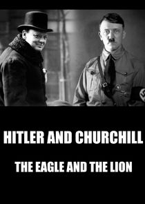 Hitler vs Churchill : The Eagle and the Lion