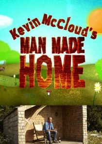 Kevin McClouds Man Made Home