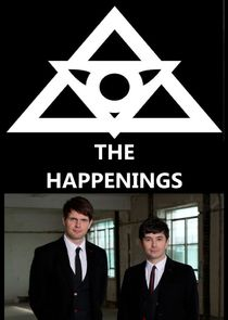 The Happenings: Was wäre wenn ...