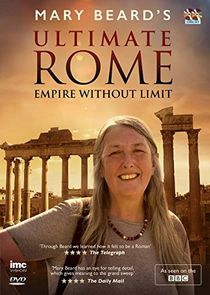 Mary Beards Ultimate Rome: Empire Without Limit
