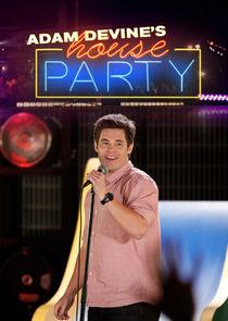 Adam DeVines House Party
