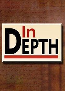 In Depth