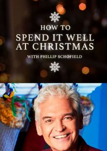 How to Spend It Well with Phillip Schofield-37807