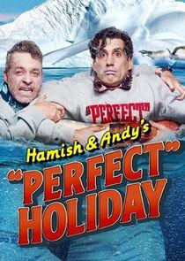 Hamish & Andy's 'Perfect Holiday'