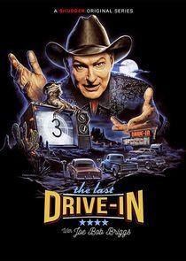 The Last Drive-In with Joe Bob Briggs-43416