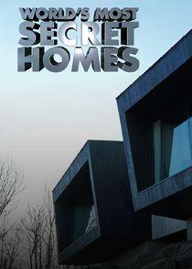 Worlds Most Secret Homes