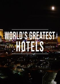 Inside The World's Greatest Hotels-43742