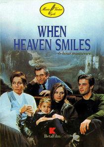 Когда улыбаются небеса