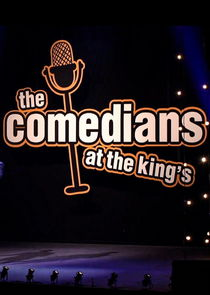 The Comedians at the King's