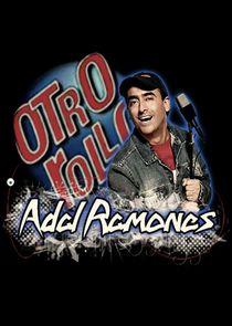 Otro rollo con: Adal Ramones-44078