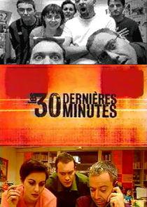 Les 30 Dernières Minutes