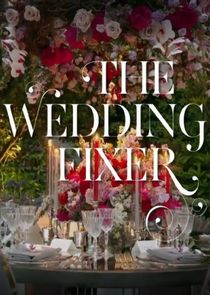 The Wedding Fixer