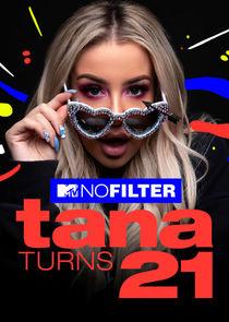 No Filter: Tana turns 21-40491