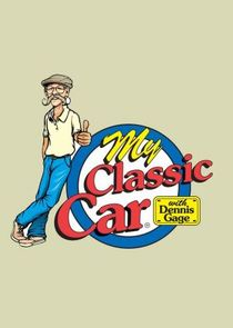 My Classic Car with Dennis Gage