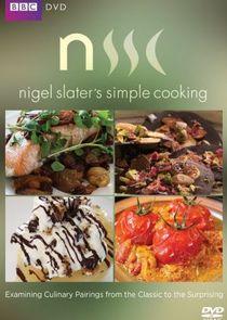 Nigel Slaters Simple Cooking