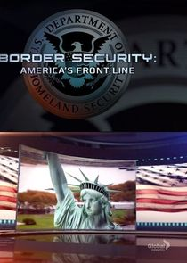 Border Security: Americas Front Line