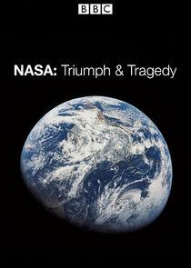 NASA: Triumph and Tragedy