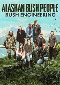 Alaskan Bush People: Bush Engineering