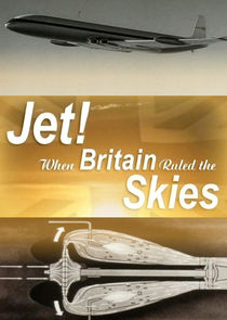 Jet! When Britain Ruled the Skies