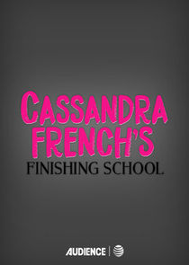 Cassandra Frenchs Finishing School
