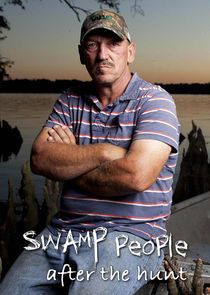 Swamp People: After the Hunt