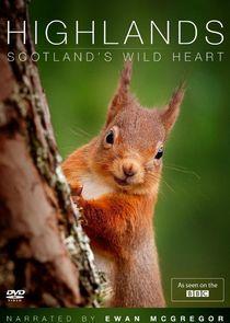 Highlands - Scotlands Wild Heart