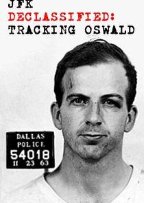 JFK Declassified: Tracking Oswald-25947
