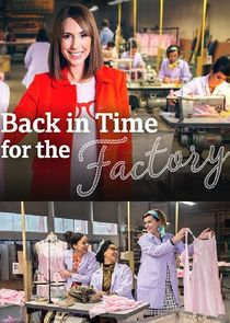 Back in Time for the Factory